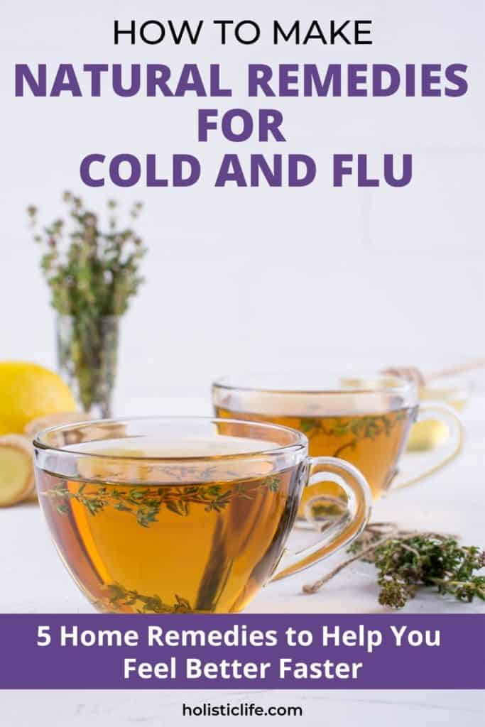 How to Make Natural Home Remedies for Cold and Flu