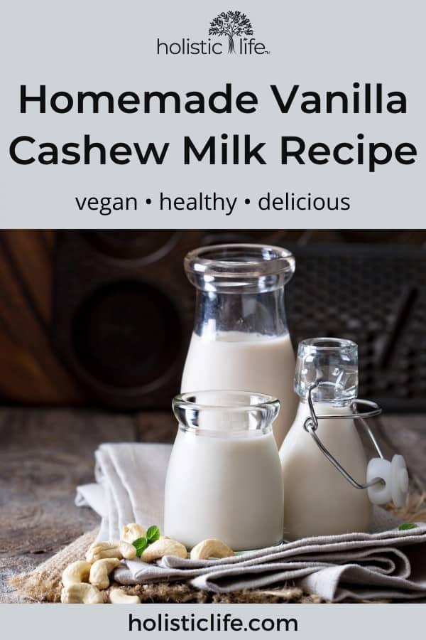 homemade vanilla cashew milk recipe